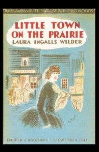 Little Town on the Prairie.