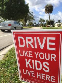 Drive Like Your Kids Live Here Sign